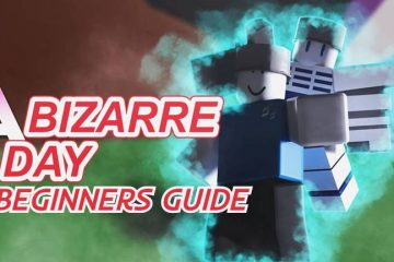 How to play Roblox A Bizarre Day Beginners Guide